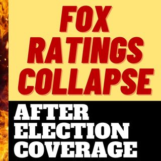 FOX NEWS RATINGS COLLAPSE