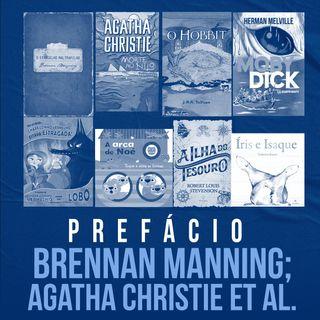 Brennan Manning; Agatha Christie et al.   Prefácio