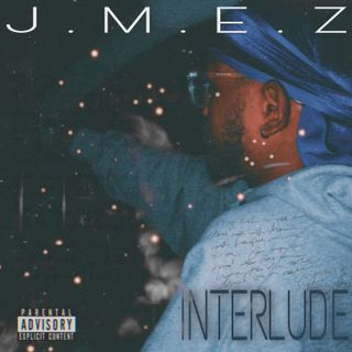 Interlude - J Mez (Official Audio) (BKE)