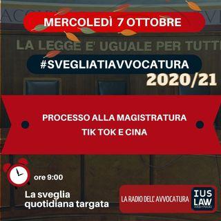 PROCESSO ALLA MAGISTRATURA – TIK TOK E CINA – #SVEGLIATIAVVOCATURA