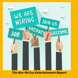 Ken McCoy Entertainment Report Episode 12: Host Ken McCoy reveals job openings during COVID-19 environment