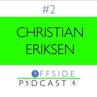 #2 - Christian Eriksen