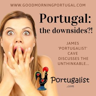 Portugal news, weather & today: Portugalist's Portuguese downsides