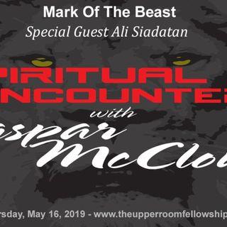 Spiritual Encounters - Ali Siadatan - Mark Of The Beast