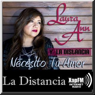 Laura Ann y La Distancia - Necesito Tu Amor