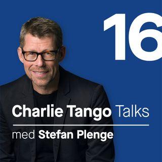 16 Charlie Tango talk med Stefan Plenge
