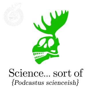 Ep 80: Science... sort of - Strength in Numbers