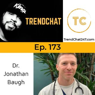 Ep. 173 - Coronavirus and Telemedicine with Dr. Jonathan Baugh