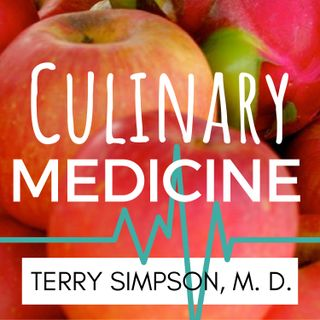 Culinary Medicine: Food Cons & Food Conversations