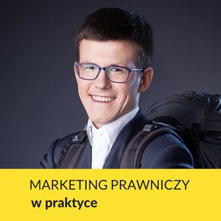 Content marketing w kancelarii - Maciej Kiełbus (#006)