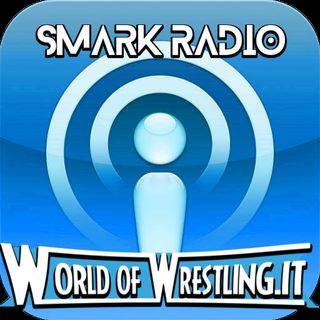 World Of Wrestling Smark Radio Podcast