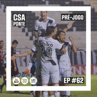 Macacast #61: Pré-jogo | CSA x Ponte Preta