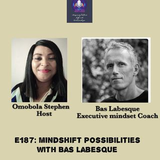 E187: Mindshift Possibilities With Bas Lebesque