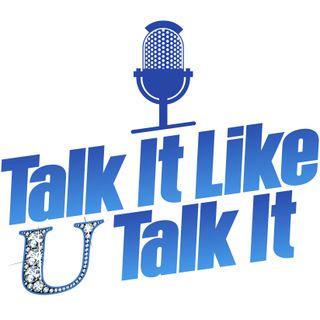 talk it like U talk it