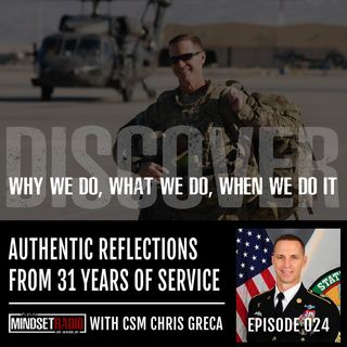 Authentic reflections of a 31 year career in service to our Country with CSM Christopher Greca, USA Ret.