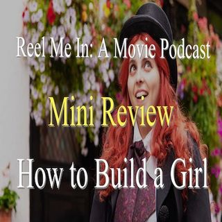 Mini Review: How to Build a Girl