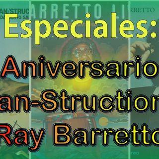 Especial - 40 Aniversario de 'Rican-Struction' de Ray Barretto (Colaboración: Ralph Irizarry)