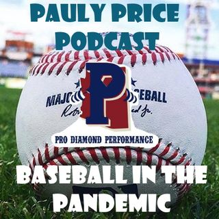 Episode 37: Baseball in the Pandemic/Interview with PDP CEO