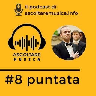 8# I consigli di Luca Pirondini professore d'orchestra