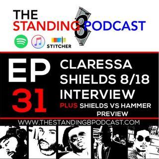 Ep 31 - August 2018 Claressa Shields Interview + Shields vs Hammer Preview