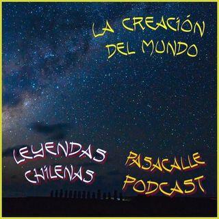 50 - Leyendas Chilenas - La creación del mundo