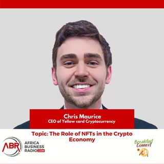 The Role of Non-fungible Tokens in the Crypto Economy - Chris Maurice