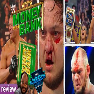 WWE Money in the Bank 2019 Post Show: Brock Lesnar Returns 5-19-2019