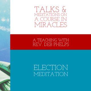 Election Meditation