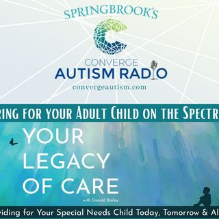 Caring for Your Adult Child on the Spectrum