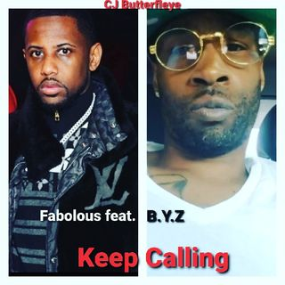 Fabolous feat. B.Y.Z - Keep Calling