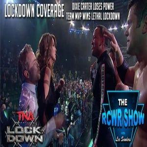 TNA Lockdown 2014 -The RCWR Show 3-9-14