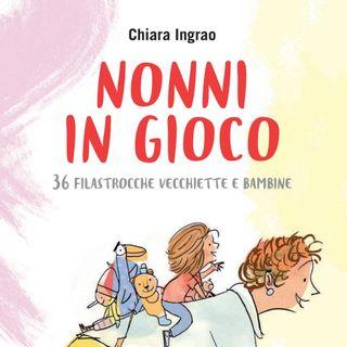 """Chiara Ingrao """"Nonni in gioco"""""""