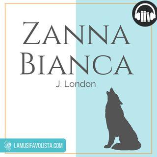ZANNA BIANCA ☾ Parte 2 | Capitolo 1 ☆ Audiolibro ☆
