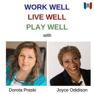 Work Well, Live Well, Play Well Show