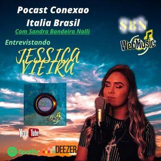 Podcast Conexão Itália Brasil com Sandra Bandeira Nolli Entrevista Jéssica Vieira