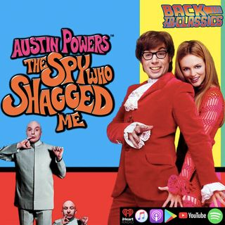 Back to Austin Powers: The Spy Who Shagged Me