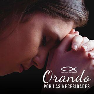 Oración 18 de febrero (Orando por las necesidades)