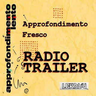 Approfondimento Fresco - Radio Trailer