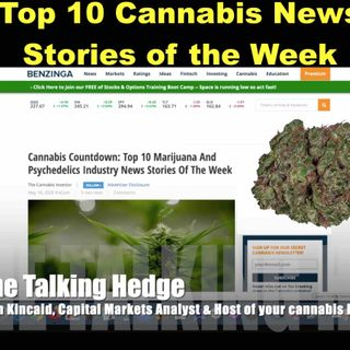 Top 10 Cannabis Industry News Stories of the Week (May 18, 2020)