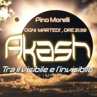 Akash - Tra il Visibile e l'Invisibile