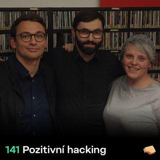 SNACK 141 Pozitivni hacking