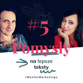 #5 Pomysły na lepsze teksty | Jarek Kaniewski
