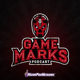 Game Marks Podcast - WWE Crush Hour