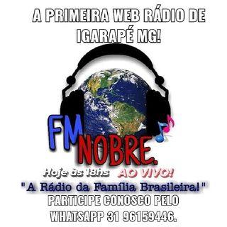 FM NOBRE A RÁDIO DA FAMÍLIA BRASILEIRA!