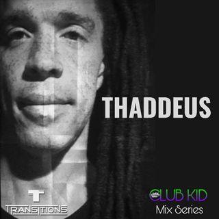 LOLO Knows Club Kid Mix Series... Thaddeus, Transitions, Austin, TX