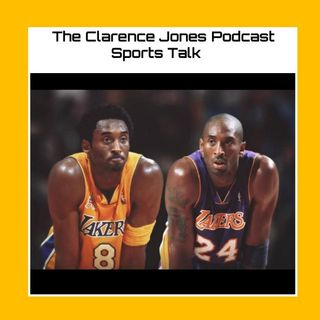 TCJ Podcast 239 In Memory of Kobe Bryant : Rest In Peace