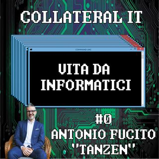 Collateral IT - Antonio Tanzen Fucito