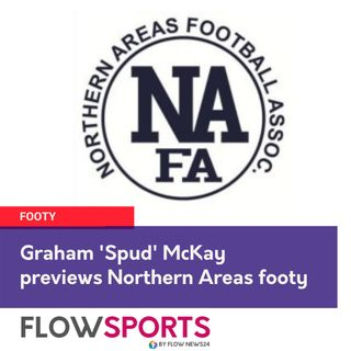 Graham 'Spud' McKay reviews round 4 and previews round 5 of Northern Areas SA Footy