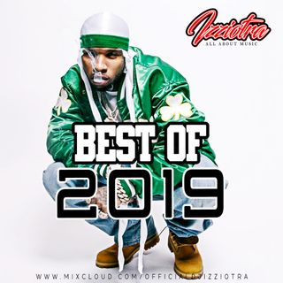 BEST OF 2019 MIX - HIPHOP:R&B - URBAN VIBES - AFROBEATS - REGGAETON (INSTAGRAM DJIZZIOTRA)
