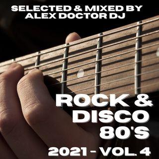 #107 - Rock & Disco Ottanta - 2021 vol.4